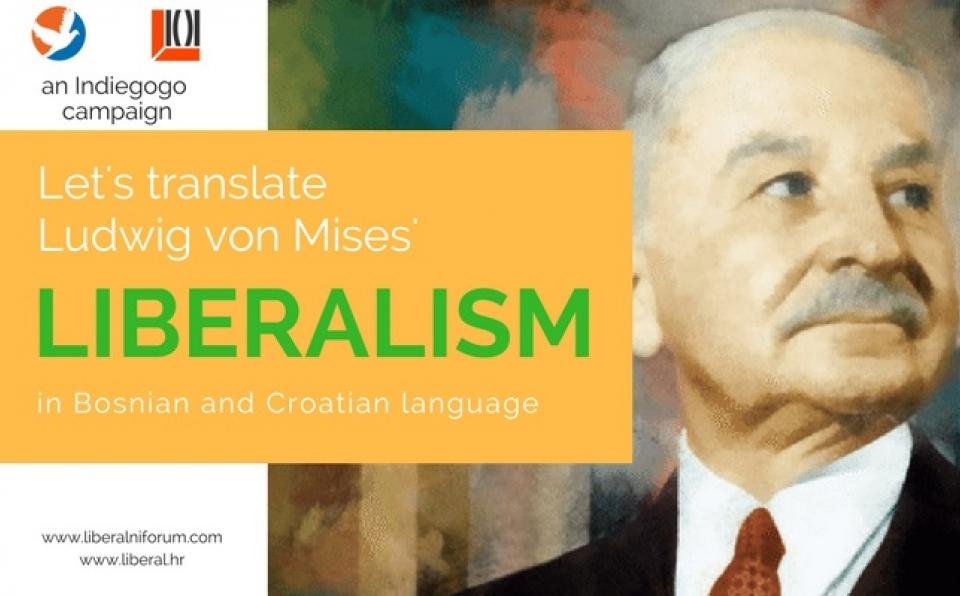 """Vrijeme je da prevedemo Misesov """"Liberalizam"""" na naš jezik"""